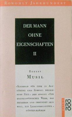 Der Mann ohne Eigenschaften 2. Roman: Musil, Robert: