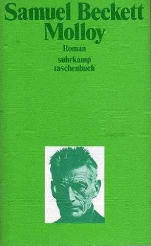 Molloy : Roman. Samuel Beckett. [Dt. von: Beckett, Samuel (Verfasser):