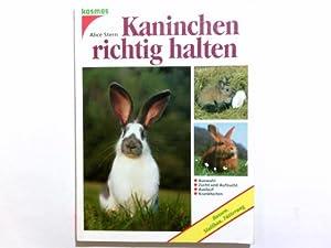 Kaninchen richtig halten. Alice Stern: Stern- Les Landes,