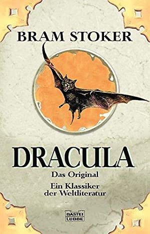 Dracula : der erste und beste Dracularoman: Stoker, Bram (Verfasser):