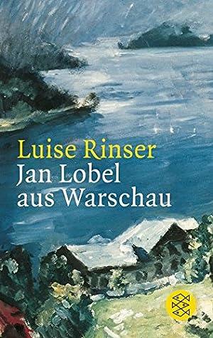Jan Lobel aus Warschau : Erzählung. Luise: Rinser, Luise (Verfasser):