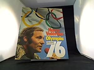 Olympia 76[sechsundsiebzig] : Montreal, Innsbruck. Harry Valérien: Valérien, Harry [Hrsg.]:
