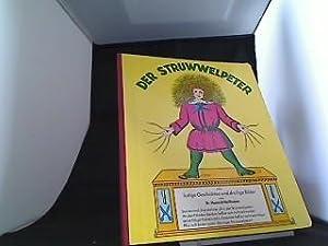 Der Struwwelpeter, oder lustige Geschichten und drollige: Hoffmann, Heinrich: