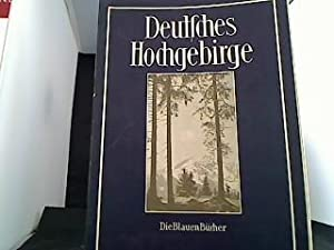 Deutsches Hochgebirge Aus der Serie: Die Blauen: Brandenburg, Hans: