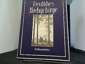 Deutsches Hochgebirge. Die Blauen Bücher.: Brandenburg, Hans: