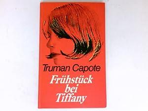 Frühstück bei Tiffany : Roman.: Capote, Truman:
