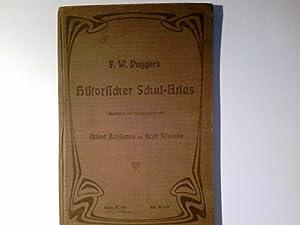 F. W. Putzgers Historischer Schul-Atlas zur alten,: Putzger, Friedrich Wilhelm: