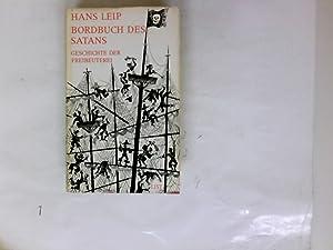 Bordbuch des Satans - Geschichte der Freiibeuterei: Leip, Hans: