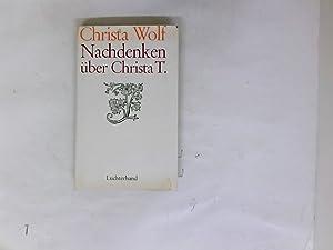 Nachdenken über Christa T.: Wolf, Christa: