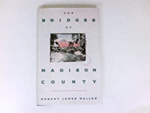 The Bridges of Madison County : Story.