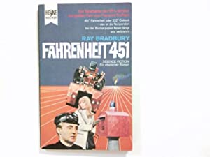 Fahrenheit 451 : Science-fiction-Roman. Ray Bradbury. [Dt.: Bradbury, Ray (Verfasser):