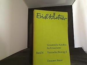 Gesammelte Schriften für Erwachsene Band 6 Vermischte: Kästner, Erich: