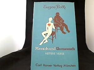 Mensch und Unmensch : Heitere Verse.: Roth, Eugen: