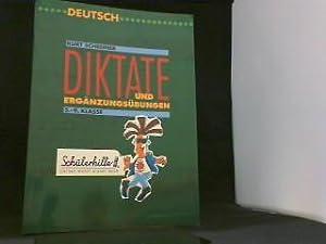 Diktate und Ergänzungsübungen, 5.-9. Klasse,: Schreiner, Kurt: