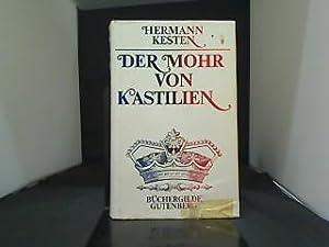 Der Mohr von Kastilien : (um d.: Kesten, Hermann: