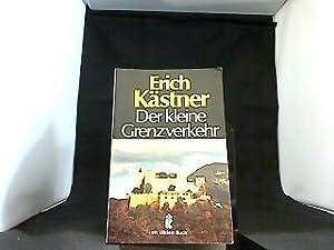 Der kleine Grenzverkehr oder Georg und die: Kästner, Erich: