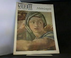 Michelangelo. In der Reihe: Bastei Galerie der: Brümmel, Wolf Dietrich: