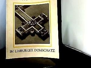 Die Limburger Staurothek im Limburger Domschatz. Sonderdruck: Rauch, Jakob: