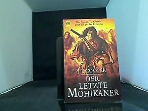 Der letzte Mohikaner : Roman. [Aus dem: Cooper, James Fenimore: