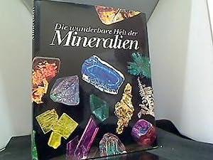 Die wunderbare Welt der Mineralien: Bariand, Pierre: