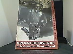 Bronzebildwerke in Italien und Deutschland. [Aufn.] von: Retzlaff, Hans und