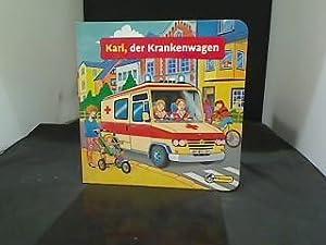 Karl, der Krankenwagen.: Janning, Marion und