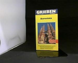 Barcelona. Grieben-Reiseführer : Michael's guide.