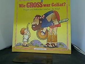 Wie gross war Goliat?. Betsy Rosen Elliot.: Elliot, Betsy Rosen,