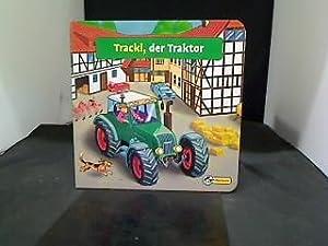 Tracki, der Traktor.: Janning, Marion und