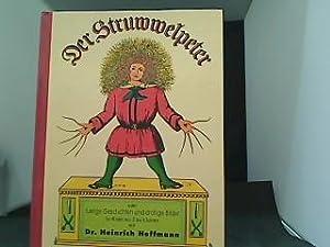 Der Struwwelpeter oder lustige Geschichten und drollige: Hoffmann, Heinrich: