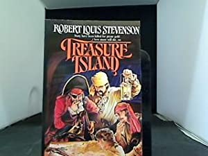 Treasure Island: Louis Stevenson, Robert: