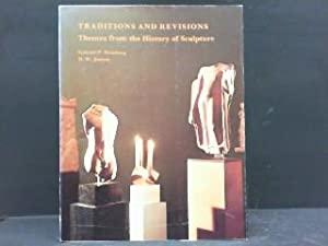 Traditions and Revisions: Themes from the History: Weisberg, Gabriel P.