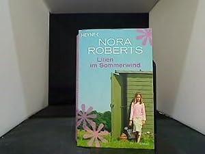 Lilien im Sommerwind: Roberts, Nora: