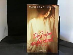 Der Zauber an der Hand : Roman.: Van Heller, Marcus: