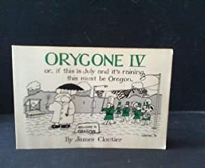 Orygone IV .: Cloutier, James: