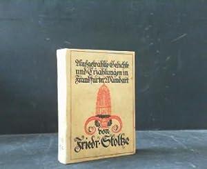 Ausgewählte Gedichte und Erzählungen in Frankfurter Mundart.: Stoltze, Friedrich und
