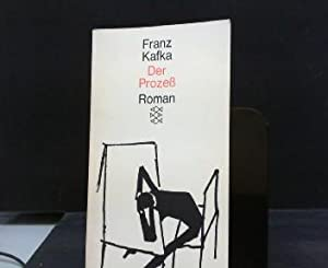 Der Prozess : Roman. Fischer ; 676: Kafka, Franz: