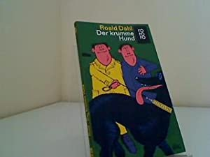 Der krumme Hund - Eine lange Geschichte: Dahl, Roald: