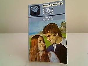 Ride a Black Horse: Pargeter, Margaret:
