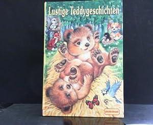 Lustige Teddygeschichten. Bilder von Ray Cresswell .: Cresswell, Ray und