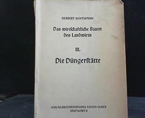 Die Düngerstätte Bd. 3., / hrsg. v.: Lang, Friedrich und