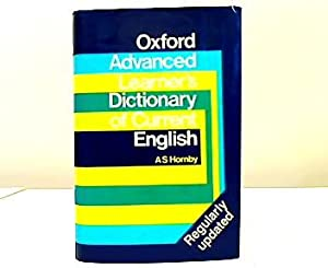 Oxford Advanced Learner's Dictionary of Current English.: Hornby. A. S.: