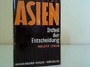 Asien, Erteil der Entscheidung: Leifer, Walter: