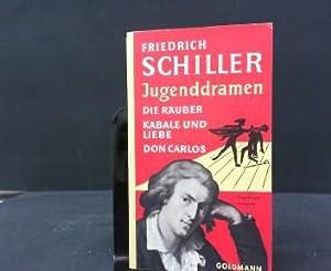 Jugenddramen : Die Räuber, Kabale u. Liebe,: Schiller, Friedrich: