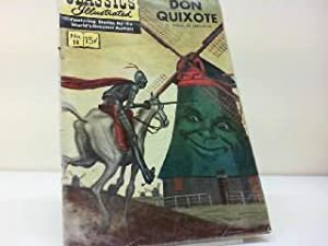 Don Quixote / Classics Illustrated No. 11 Featuring Stories by the World s Greatest Authors