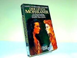 Der letzte Mohikaner : der Roman zum: Cooper, James Fenimore
