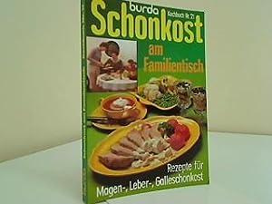 Schonkost am Familientisch : Rezepte für Magen-,: Meyer, Ute: