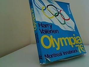 Olympia : 76 ; Montreal, Innsbruck. Harry: Valérien, Harry: