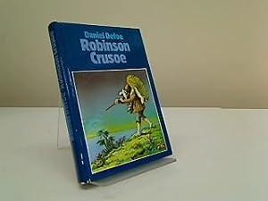 Robinson Crusoe : Roman.: Defoe, Daniel: