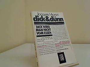 Dick & dünn. Dt. von Ulf Pitthan: Moron, Jacques: